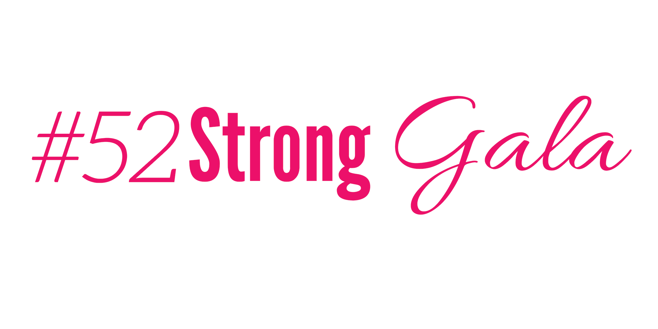 52Strong Gala