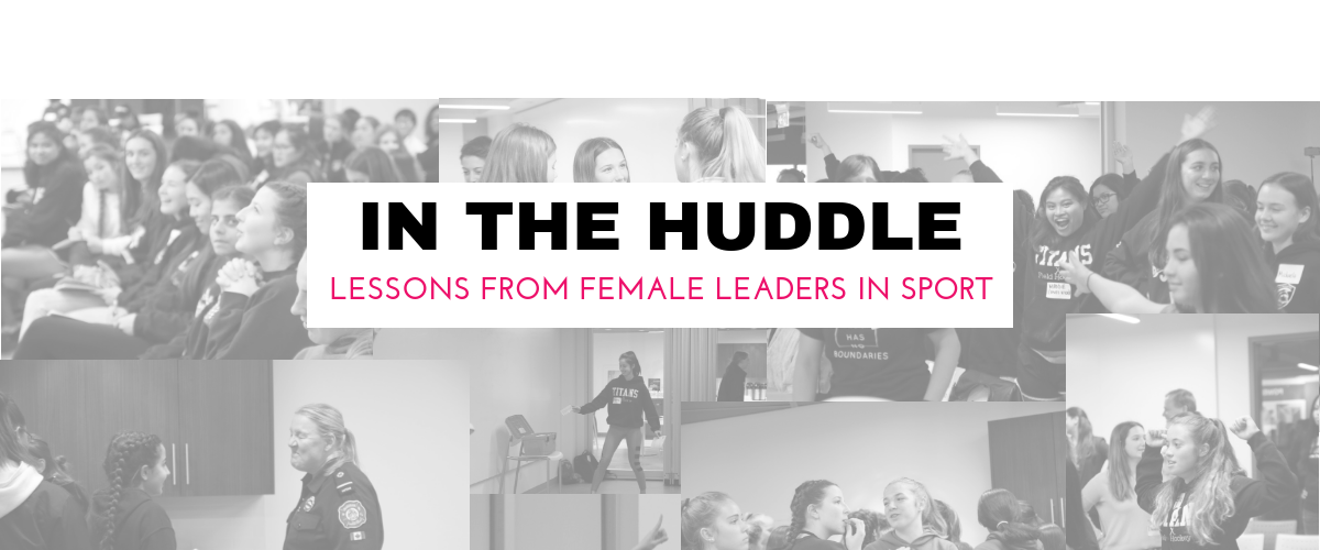 IN THE HUDDLE: Lessons from Female Leaders in Sport
